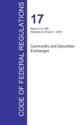 Cfr 17, Parts 41 to 199, Commodity and Securities Exchanges, April 01, 2016