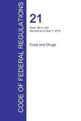 Cfr 21, Parts 100 to 169, Food and Drugs, April 01, 2016