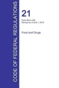 Cfr 21, Parts 500 to 599, Food and Drugs, April 01, 2016