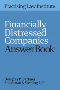 Financially Distressed Companies Answer Book 2016