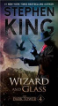 Wizard and Glass (Dark Tower