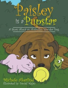 'Paisley Is a Pupstar'