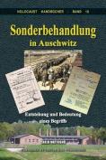 Sonderbehandlung in Auschwitz [GER]