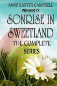 Sonrise in Sweetland the Complete Series