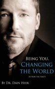 Being You, Changing the World