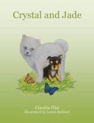 Crystal and Jade