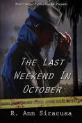 The Last Weekend in October