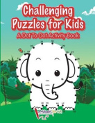 Challenging Puzzles for Kids