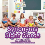 Synonyms Sight Words - Thesaurus for Kids - Same or Different for Kids - Children's Education & Reference Books