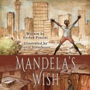 Mandela's Wish
