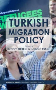 Turkish Migration Policy