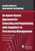 An Agent-Based Approach for Selecting and Negotiating with Suppliers in Purchasing Management