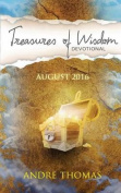 Treasures of Wisdom Devotional August 2016