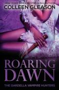 Roaring Dawn