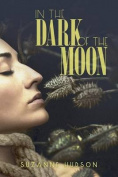 In the Dark of the Moon