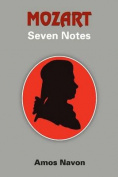 Mozart: Seven Notes