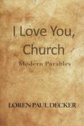 I Love You, Church