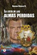 La Lista de Las Almas Perdidas [Spanish]