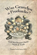 Was Grandpa a Freeloader?