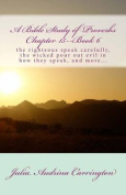 A Bible Study of Proverbs Chapter 15--Book 6