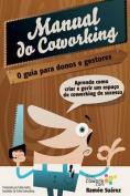 O Manual Do Coworking [POR]