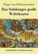 Das Salzburger Grosse Welttheater [GER]
