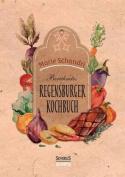 Schandris Beruhmtes Regensburger Kochbuch [GER]