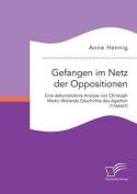 Gefangen Im Netz Der Oppositionen. Eine Dekonstruktive Analyse Von Christoph Martin Wielands Geschichte Des Agathon  [GER]