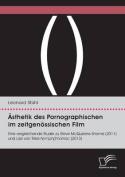 Asthetik Des Pornographischen Im Zeitgenossischen Film. Eine Vergleichende Studie Zu Steve McQueens Shame (2011) Und Lars Von Triers Nymph()Maniac  [GER]