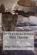 Investigaciones Waltdorf [Spanish]