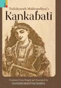Trailokyanath Mukhopadhyay's Kankabati