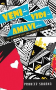 Veni Vidi Amavi - I Came I Saw I Loved
