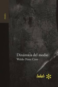 Dinamica del Medio [Spanish]