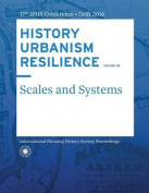 History Urbanism Resilience Volume 06