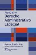Manual de Derecho Administrativo Especial [Spanish]