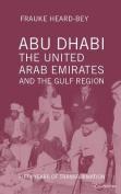 Abu Dhabi, the United Arab Emirates and the Gulf Region