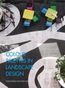 Colour Palettes in Landscape Design