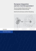 European Integration and New Anti-Europeanism. Vol. 1