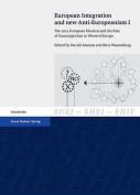 European Integration and New Anti-Europeanism. Vol. 1