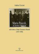 Maria Pascoli, Gli Scolopi E Mussolini [ITA]
