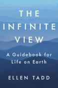 The Infinite View