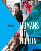 Humans of Dublin