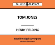 Tom Jones (Talking Classics) [Audio]