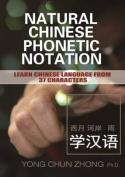 Natural Chinese Phonetic Notation