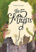 The Five Misfits