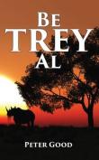 Be Trey Al