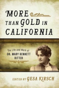 More Than Gold in California