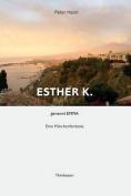 Esther K. Genannt Emma [GER]