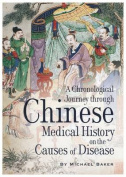 A Chronological Journey Through Chinese Medical History on the Causes of Disease