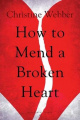 How to Mend a Broken Heart
